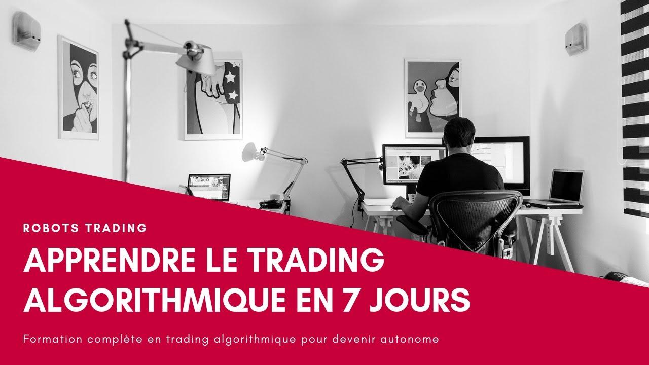 Apprendre Le Trading Algoritmique en 7 Jours