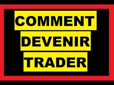 Comment devenir Trader : Apprendre La Bourse