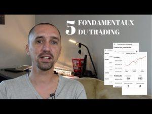 Les 5 Fondamentaux Du Trading