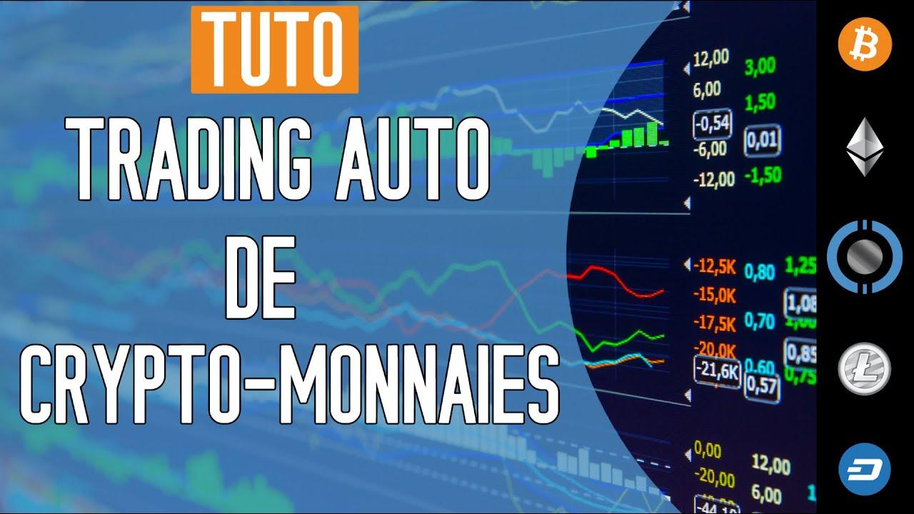Présentation Du Trading Automatique de Crypto-monnaies