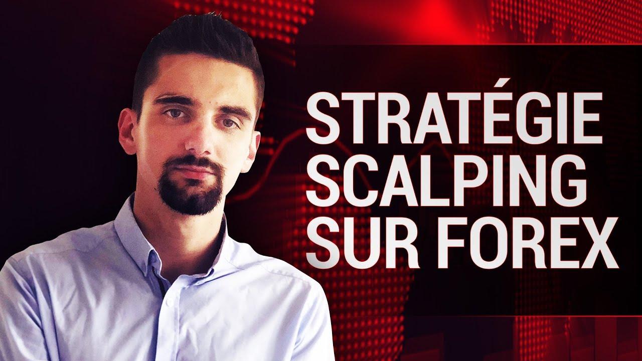 Stratégie de Scalping Sur Forex Simple Et Efficace