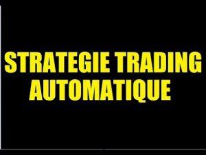 Strategie Trading Automatique: Comment Passer de 500€ À 9000€ ?