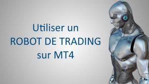 Utiliser Un Robot de Trading Sur Tt4